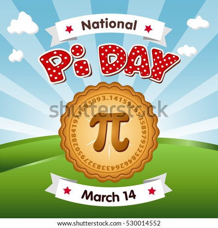 Pi Day, March 14, 3.14, to celebrate the mathematical constant pi and eat lots of fresh baked sweet pie, international holiday, red polka dot text, blue sky and clouds background.