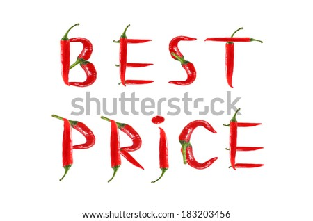 Picture of the words BEST PRICE written with red chili peppers - stock photo