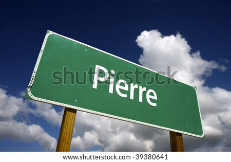 Pierre Road Sign with dramatic blue sky and clouds - U.S. State Capitals Series. - stock photo