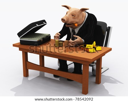 Pig in suit counts his wealth  metaphor for greed