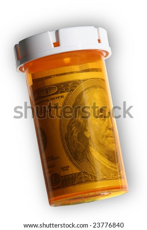 Pill Bottle Stuffed with Money: $100 dollar bill on white background