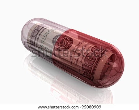 Pill, Money in Pill Capsule, Rising Cost of Health-Care Concept - stock photo