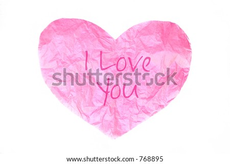 "pink tissue paper heart with ""I Love You"""
