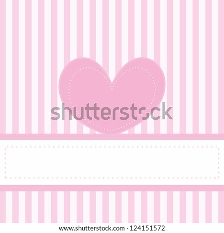 Pink valentines card or invitation full of love for baby shower, wedding or birthday party with white stripes on cute pink background, white space to put your own text message and pink cute heart. - stock photo