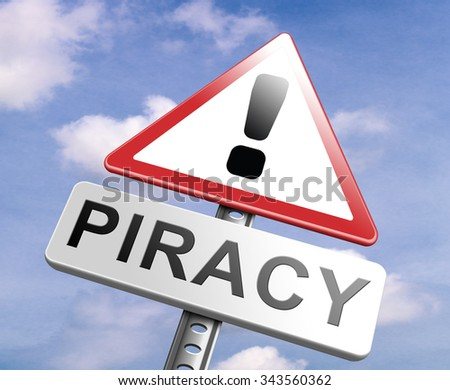 piracy stop illegal download of movies and music and illegal copying copyright and intellectual property protection protect copy of trademark brand - stock photo