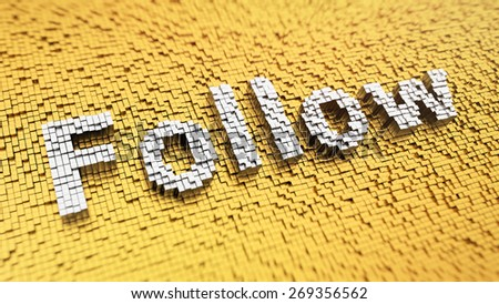 Pixelated word 'Follow' made from cubes, mosaic pattern - stock photo