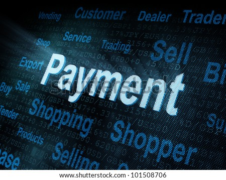 Pixeled word Payment on digital screen 3d render - stock photo