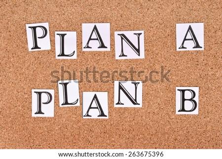 Plan A or plan B on cork-board - stock photo