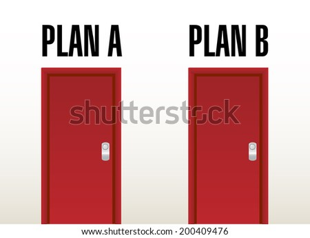 plan A plan B option doors illustration design over a white background - stock photo
