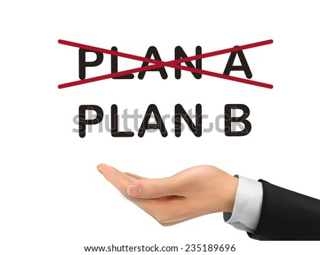 plan B holding by realistic hand over white background - stock photo