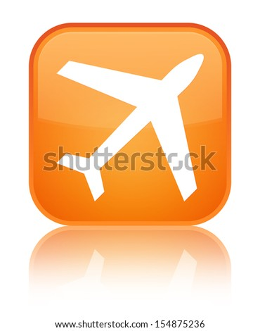 Plane icon glossy orange reflected square button