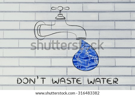 planet earth in a droplet from the tap (with ocean fill), illustration about avoiding water waste - stock photo