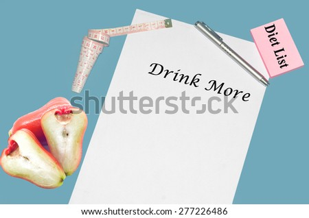 """Planning of diet """"DRINK MORE"""". isolated on white background - stock photo"""