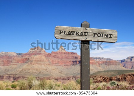 Plateau Point trail sign in the Grand Canyon - stock photo