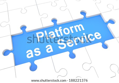 Platform as a Service - puzzle 3d render illustration with word on blue background - stock photo