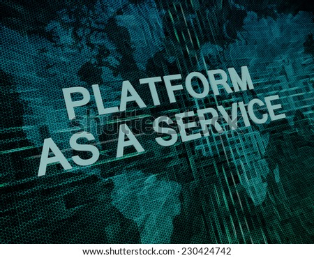Platform as a Service text concept on green digital world map background  - stock photo