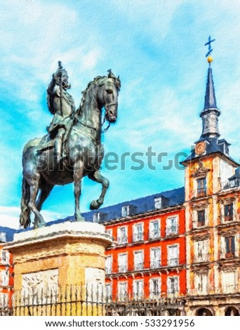 Plaza Mayor with statue of King Philips III in Madrid, Spain Oil painting effect.