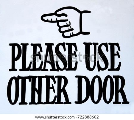 Please Use Other Door Sign.