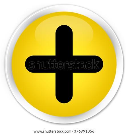 Plus icon yellow glossy round button - stock photo