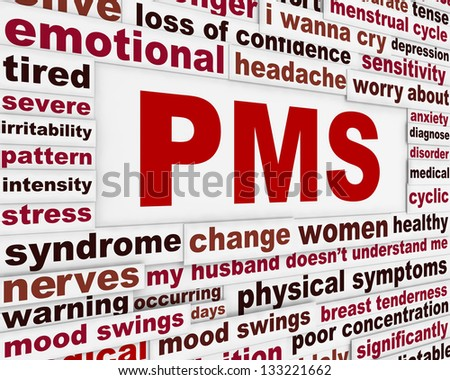 PMS medical poster design. Premenstrual problems warning message - stock photo