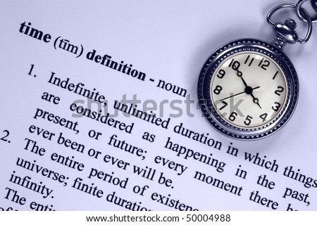 Pocket watch and definition of time, concept analogy for aspects of time. - stock photo