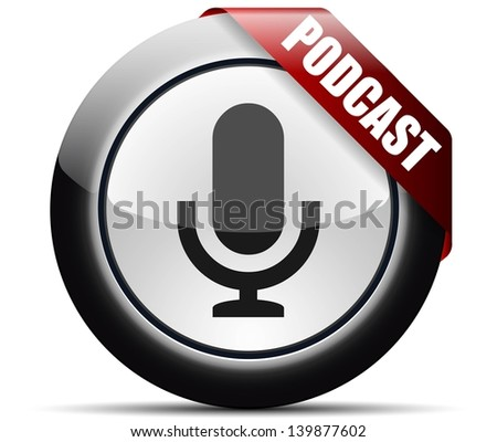 Podcast button - stock photo