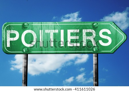 poitiers road sign, 3D rendering, vintage green with clouds back