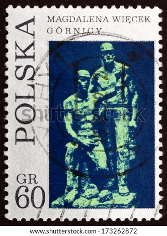 POLAND - CIRCA 1971: a stamp printed in the Poland shows Miners, Sculpture by Magdalena Wiecek, circa 1971