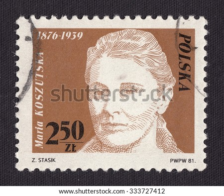 POLAND - CIRCA 1981: stamp printed by Poland, shows Maria Koszutska-activist of the Polish revolutionary workers ' movement, circa 1981