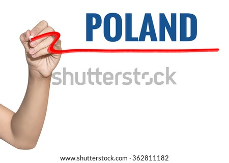 Poland word write on white background by woman hand holding highlighter pen - stock photo
