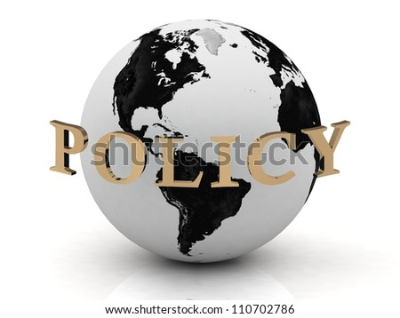 POLICY abstraction inscription around earth on a white background - stock photo