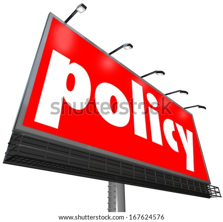 Policy Billboard Sign Follow Rules Obedience - stock photo