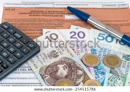 Polish individual tax form PIT-37 with money, pen and calculator - stock photo