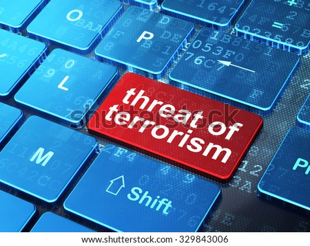 Political concept: computer keyboard with word Threat Of Terrorism on enter button background, 3d render - stock photo