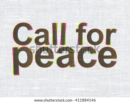 Politics concept: CMYK Call For Peace on linen fabric texture background