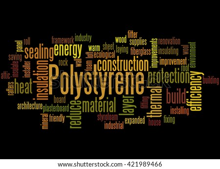 Polystyrene, word cloud concept on black background.