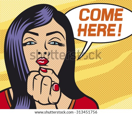 pop art woman shows came here gesture (beauty young woman calling you to come here gesturing with finger, pop art illustration of a sexy girl) - stock photo