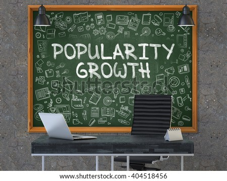 Popularity Growth - Hand Drawn on Green Chalkboard in Modern Office Workplace. Illustration with Doodle Design Elements. 3D. - stock photo