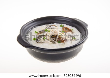 Porridge, Dried Oysters & chicken Porridge