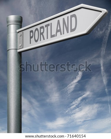 Portland road sign clipping path isolated arrow pointing towards American city concept travel tourism holiday vacation culture destination route highway in United States of America USA