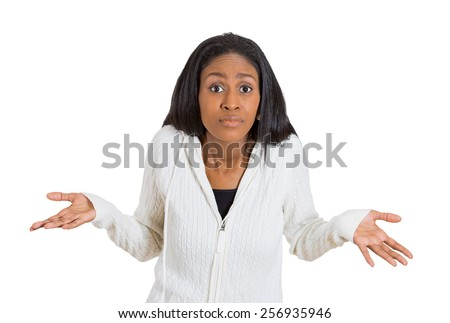 Portrait dumb looking woman arms out shrugs shoulders who cares so what I don't know isolated on white background. Negative human emotion, facial expression body language life perception attitude  - stock photo