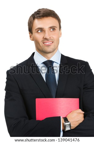 Portrait of happy smiling business man with red folder, isolated over white background