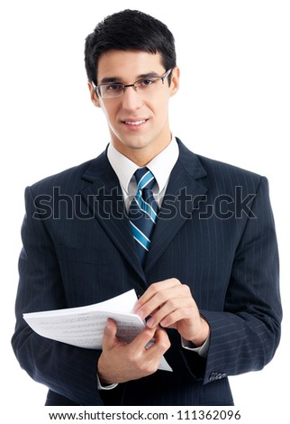 Portrait of happy smiling businessman with documents, isolated over white background