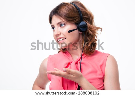 Portrait of unhappy female customer operator isolated on a white background - stock photo