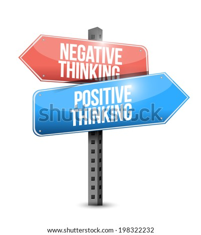 positive and negative thinking street sign. illustration design over a white background