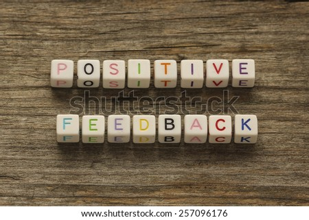 positive feedback concept - stock photo