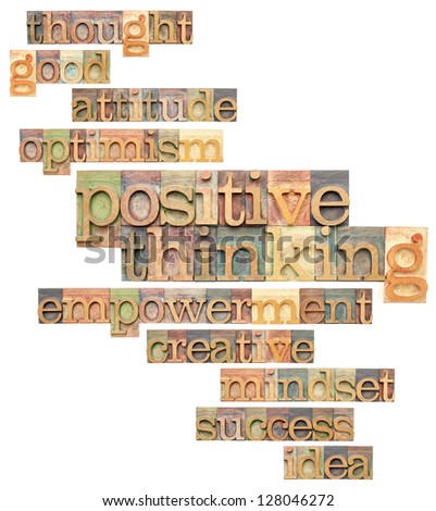 positive thinking and related words - a collage of isolated text in vintage letterpress printing blocks - stock photo