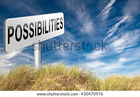 possibilities and opportunities alternatives achievement road sign billboard 3D illustration - stock photo
