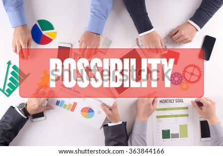 POSSIBILITY Teamwork Business Office Working Concept - stock photo
