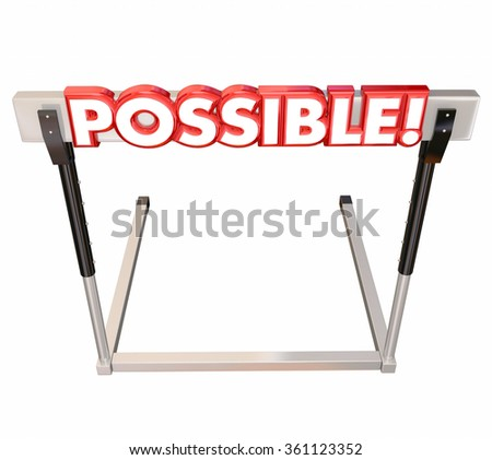 Possible word in red 3d letters on a hurdle to illustrate jumping over an obstacle to achieve a goal or realize an opportunity - stock photo